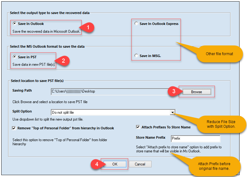 Select Save in Outlook (1) and select Save in PST (2). Browse file saving location (3) and click Ok (4).